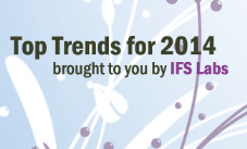 Top Trends for 2014 according to IFS Labs