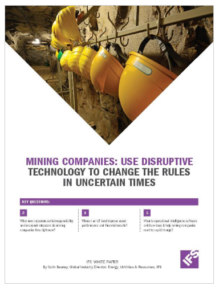 Mining Companies: use disruptive technology to change the rules in uncertain times white paper image