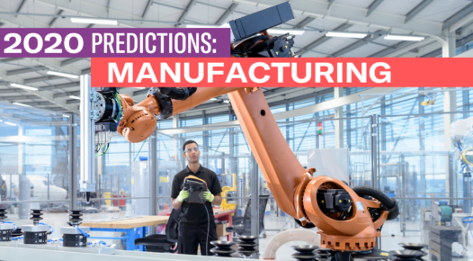 2020 Manufacturing Predictions