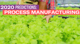2020 Process Manufacturing Predictions
